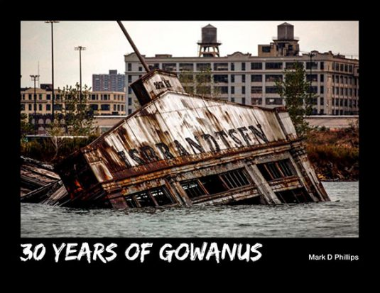 30 Years of Gowanus, Mark D Phillips companion book to his exhibit during Gowanus Open Studio Tour 2018